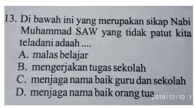 Heboh, Soal Ujian PAI semester I Kelas IV SD di kecamatan Junjung Sirih yang dinilai lecehkan Nabi Muhammad SAW.