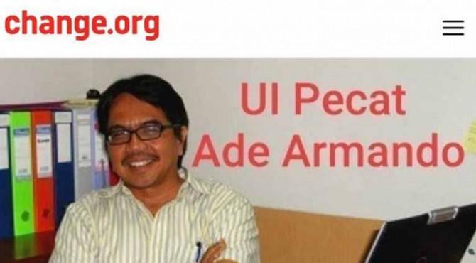 Sebuah petisi bernama 'Universitas Indonesia Pecat Ade Armando' dimuat dalam situs change.org tembus ditandangani oleh 21 ribu pemilik akun.