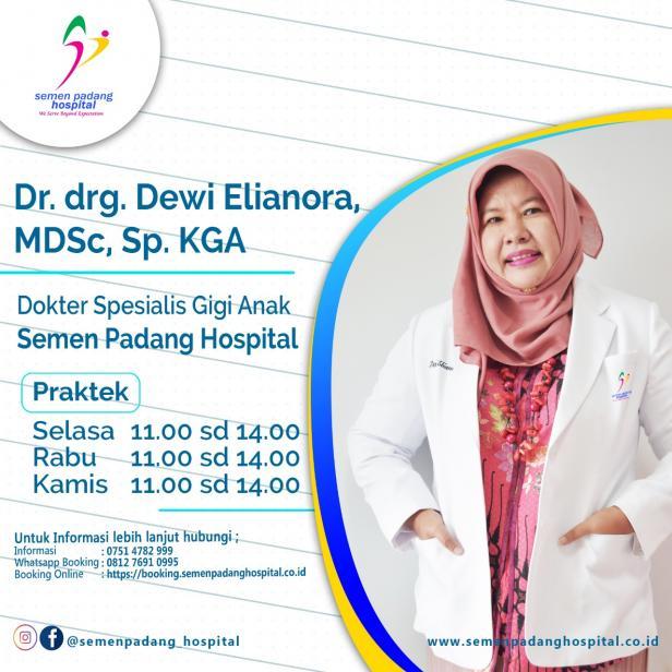 Dokter Spesialis Gigi Anak Semen Padang Hospital, Dr. drg. Dewi Elianora MDSc Sp. KGA