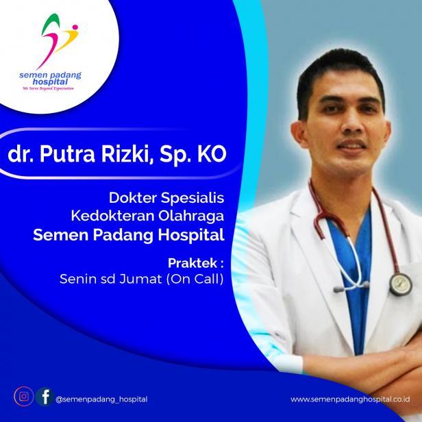 Dokter Spesialis Kedokteran Olahraga Semen Padang Hospital (SPH), dr. Putra Rizki, Sp. KO