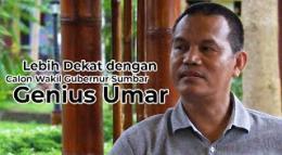 Lebih Dekat dengan Calon Wakil Gubernur Sumbar Genius Umar